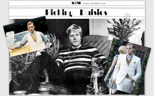 """The Great Gatsby"" then and now...Robert Redford as Gatsby in the 1974 film; being interviewed about the film two years earlier in his westernized Fifth Ave. apartment, complete with Kachina (Indian) dolls and sage bush; Leonardo DiCaprio in the 2013 version"